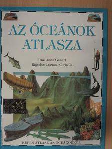Anita Ganeri - Az óceánok atlasza [antikvár]