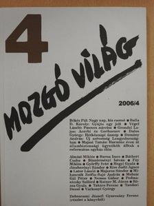 Almási Miklós - Mozgó Világ 2006. április [antikvár]