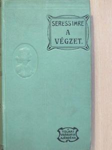 Seress Imre - A végzet [antikvár]