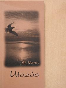 St. Martin - Utazás (dedikált példány) [antikvár]
