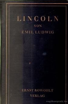 Ludwig Emil - Lincoln [antikvár]