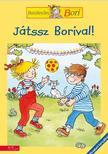 Margret bernard - Játssz Borival! - Barátnőm, Bori foglalkoztató