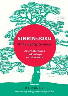 DR. CSING LI - Sinrin-joku - A fák gyógyító ereje