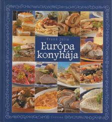 Frank Júlia - Európa konyhája [antikvár]