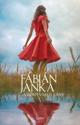 Fábián Janka - A könyvárus lány [eKönyv: epub, mobi]