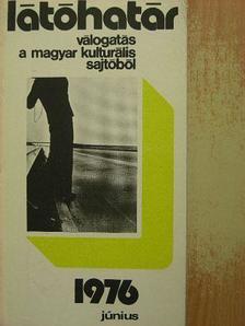 Balogh Edgár - Látóhatár 1976. június [antikvár]