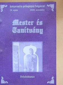 Ágoston A. Csaba - Mester és Tanítvány 2008. november [antikvár]