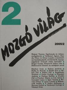 Bächer Iván - Mozgó Világ 2005. február [antikvár]