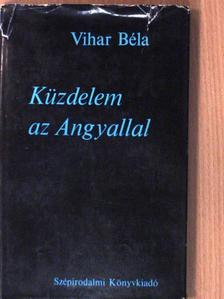 Vihar Béla - Küzdelem az Angyallal [antikvár]