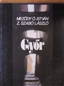 Meződy Ö. István - Győr [antikvár]