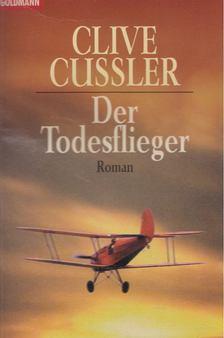 Clive Cussler - Der Todesflieger [antikvár]