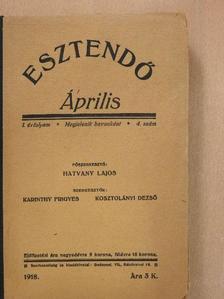 Erdős Renée - Esztendő 1918. április [antikvár]