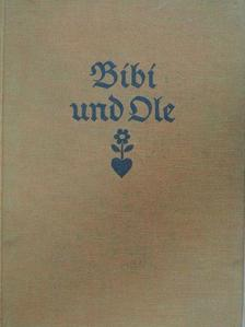 Karin Michaelis - Bibi und Ole (gótbetűs) [antikvár]