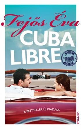 Fejős Éva - Cuba Libre