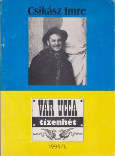 GÉCZI JÁNOS - Vár Ucca tizenhét 1994/1. [antikvár]