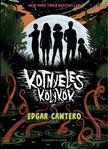 Edgar Cantero - Kotnyeles kölykök
