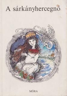 Dornbach Mária - A sárkányhercegnő [antikvár]