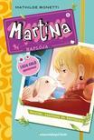 Mathilde Bonetti - Martina naplója 6. Nyulak, szerelem és fantázia