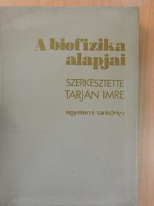 Györgyi Sándor - A biofizika alapjai [antikvár]
