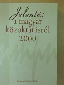 Balogh Miklós - Jelentés a magyar közoktatásról 2000 [antikvár]