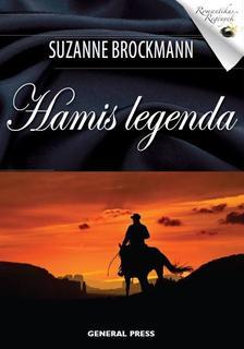 Suzanne Brockmann - Hamis legenda