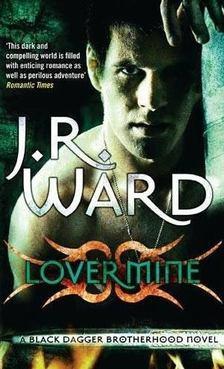 J. R. Ward, - Lover Mine [antikvár]