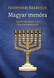 Szabolcs Szunyogh - Magyar menóra [eKönyv: epub, mobi]
