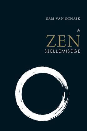 Sam van Schaik - A zen szellemisége