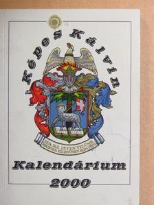 Bessenyei György - Képes Kálvin Kalendárium 2000 [antikvár]