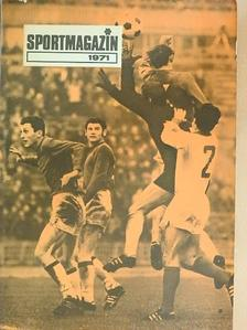 Kutas István - Sportmagazin 1971. [antikvár]