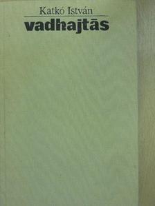 Katkó István - Vadhajtás [antikvár]