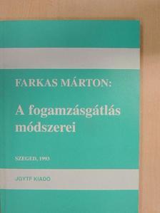 Farkas Márton - A fogamzásgátlás módszerei [antikvár]
