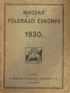 Dr. Fodor Ferenc - Magyar Földrajzi Évkönyv az 1930. évre [antikvár]