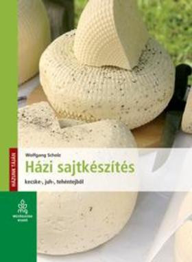 Házi sajtkészítésKecske-, juh-, tehéntejből