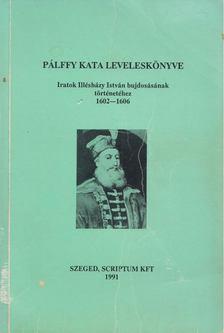 Ötvös Péter - Pálffy Kata leveleskönyve [antikvár]