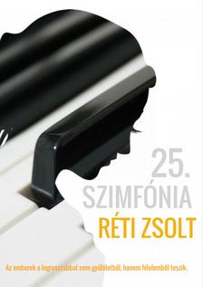 Réti Zsolt - 25. szimfónia [eKönyv: epub, mobi]