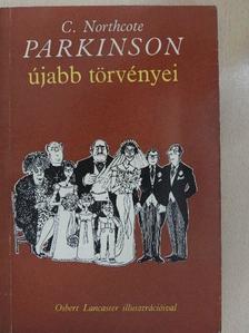 C. Northcote Parkinson - Parkinson újabb törvényei [antikvár]