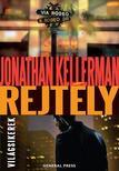 Jonathan Kellerman - REJTÉLY - VILÁGSIKEREK