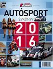Gellérfi Gergő - Bethlen Tamás - Autósport évkönyv 2016