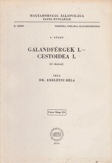 Edelényi Béla - Galandférgek I. - Cestoidea I. [antikvár]