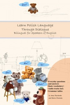 Choinska Anna Tkachenko and Marta - Learn Polish Language Through Dialogue [eKönyv: epub, mobi]