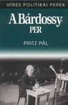 Pritz Pál - A Bárdossy-per [eKönyv: epub, mobi]