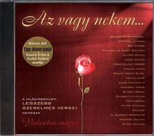 Zeneker Kiadó Kft. - Az vagy nekem - A világirodalom legszebb szerelmesversei - CD