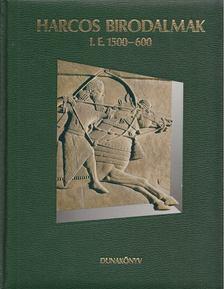 Balla Endre - Harcos birodalmak i. e. 1500-600 [antikvár]
