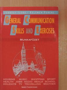 Jobbágy Ilona - General Communication Skills and Exercises - Munkafüzet [antikvár]
