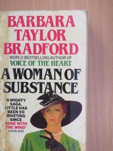 Barbara Taylor Bradford - A Woman of Substance [antikvár]