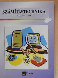 Dancsó Tünde - Számítástechnika 11-12 éveseknek [antikvár]