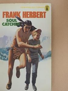 Frank Herbert - Soul Catcher [antikvár]