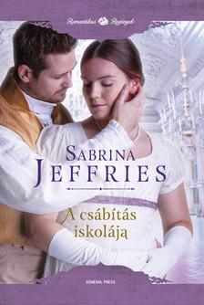 Sabrina Jeffries - A csábítás iskolája [eKönyv: epub, mobi]