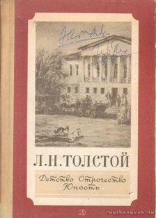 Lev Tolsztoj - Gyermekkor, kamaszkor, fiatalság [antikvár]